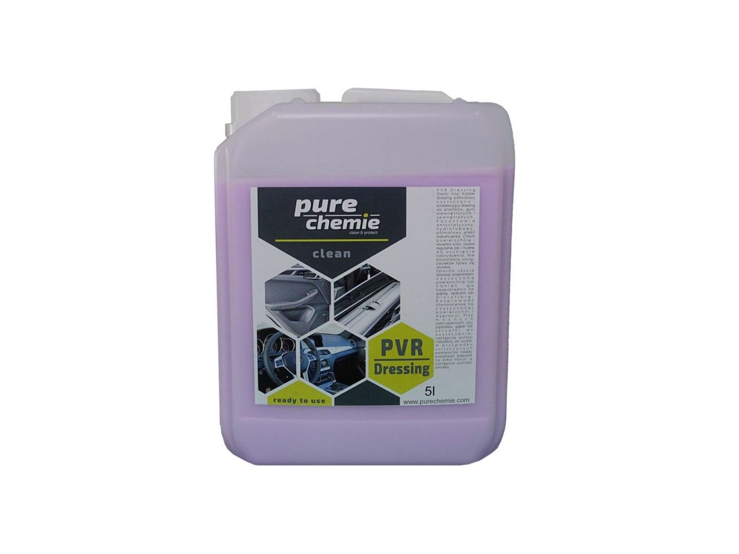 Pure Chemie PVR Dressing 5L (Dressing do wnętrza) - GRUBYGARAGE - Sklep Tuningowy